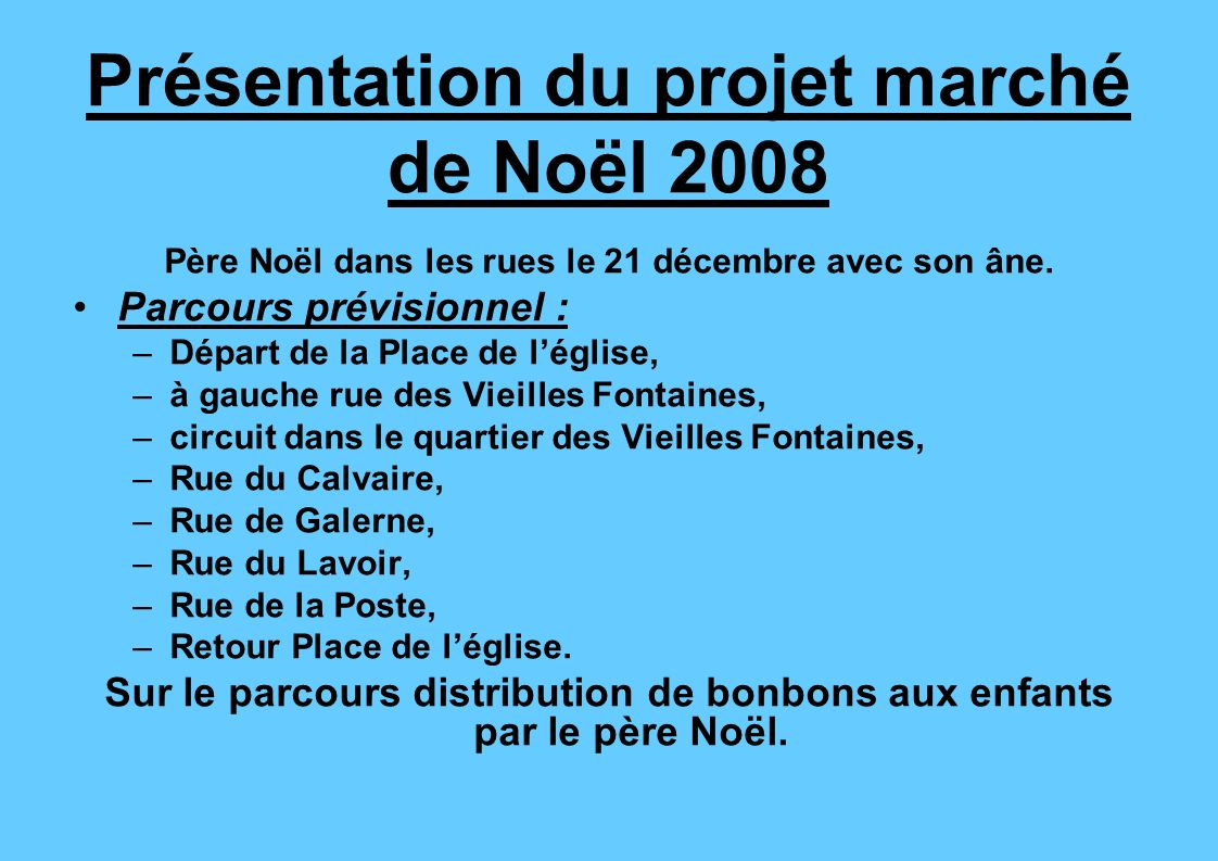 Présentation du projet marché de Noël 2008