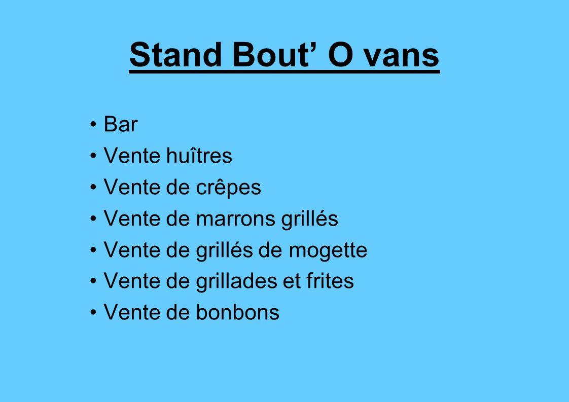 Stand Bout' O vans Bar Vente huîtres Vente de crêpes