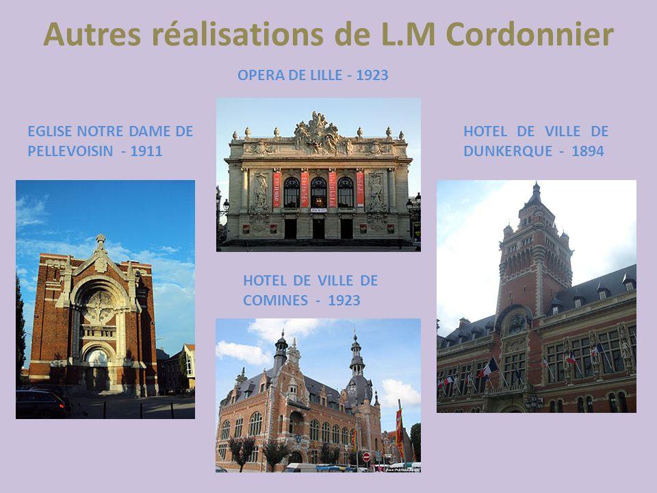 Autres réalisations de L.M Cordonnier