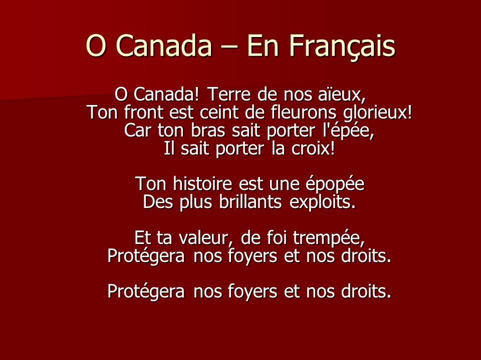 O Canada – En Français
