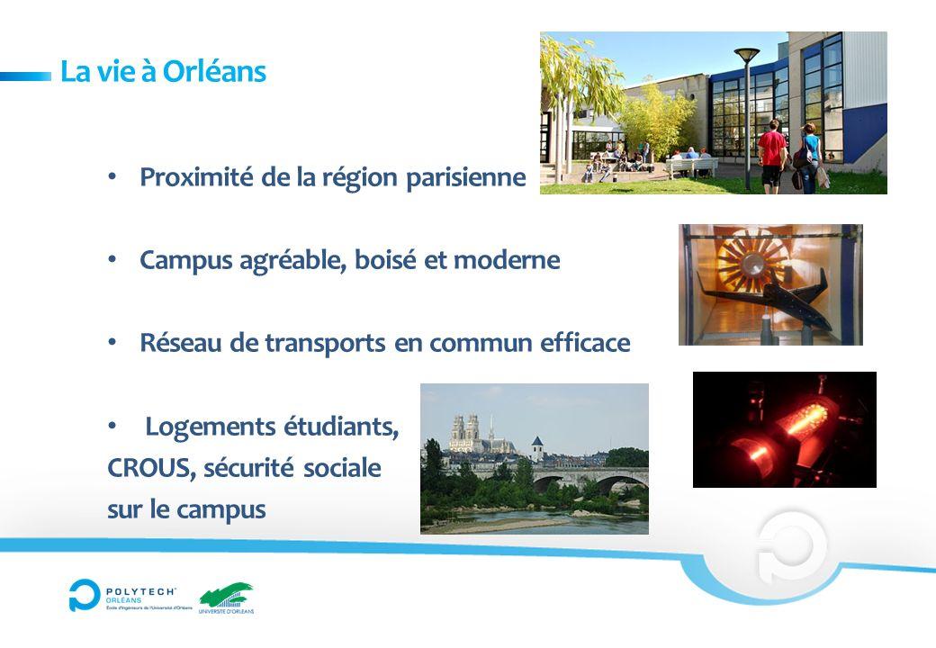 La vie à Orléans Proximité de la région parisienne