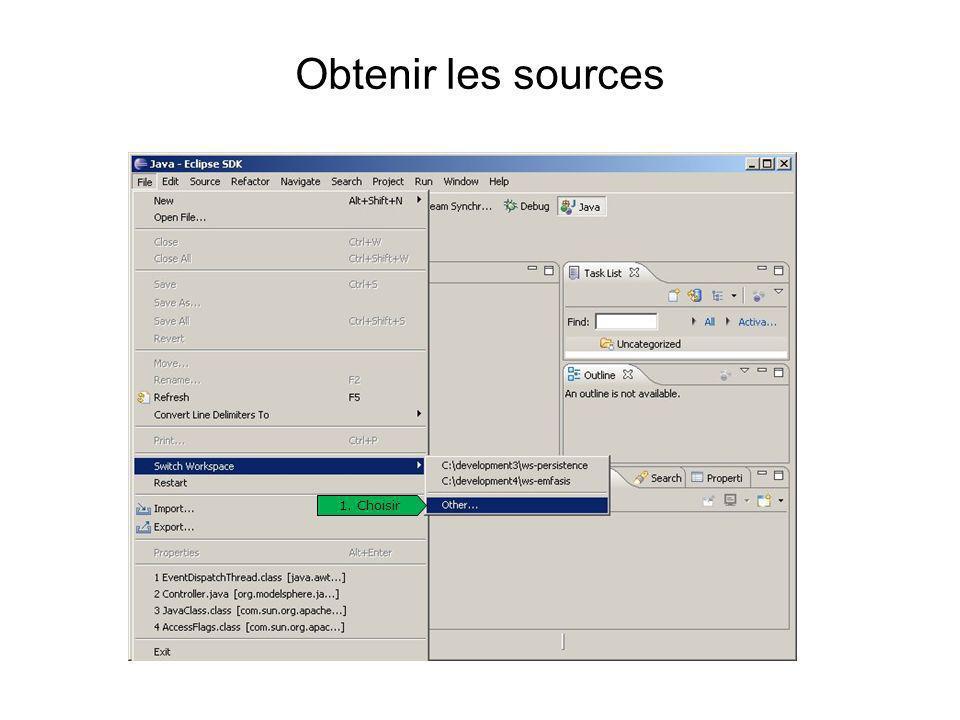 Obtenir les sources 1. Choisir