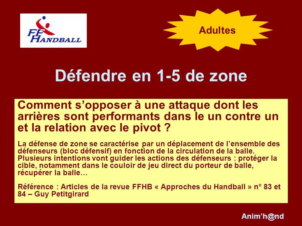 Adultes Défendre en 1-5 de zone.