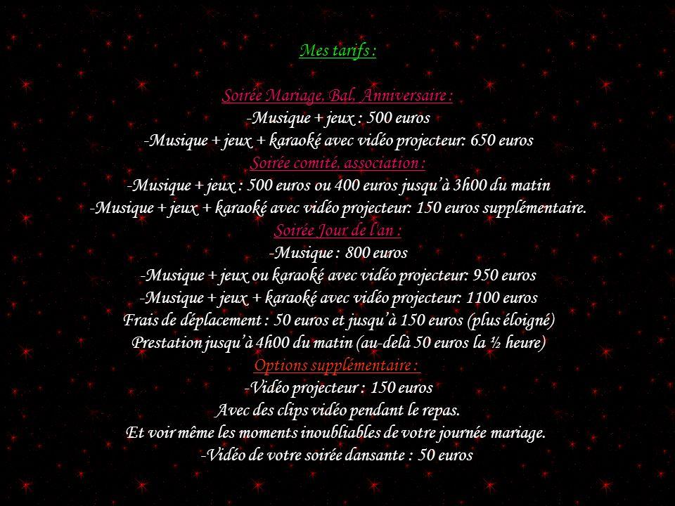 Soirée Mariage, Bal, Anniversaire : -Musique + jeux : 500 euros