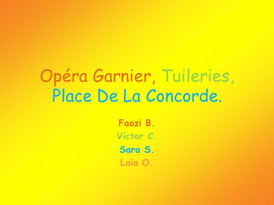 Opéra Garnier, Tuileries, Place De La Concorde.