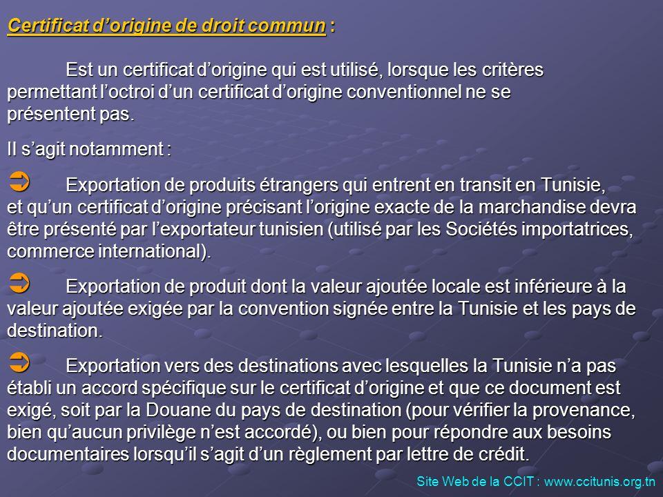Certificat d'origine de droit commun :