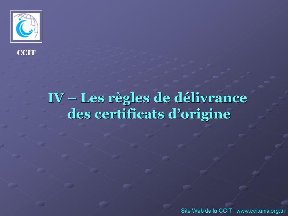 IV – Les règles de délivrance des certificats d'origine