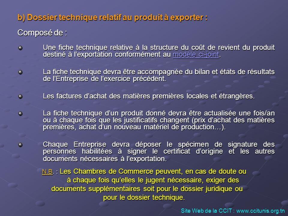 b) Dossier technique relatif au produit à exporter : Composé de :