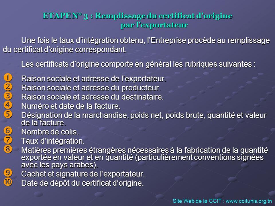 ETAPE N° 3 : Remplissage du certificat d'origine par l'exportateur