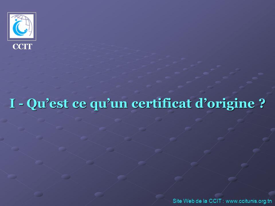 I - Qu'est ce qu'un certificat d'origine