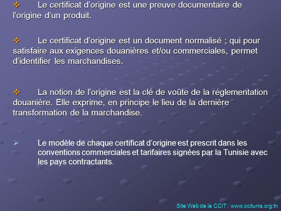 Le certificat d'origine est une preuve documentaire de
