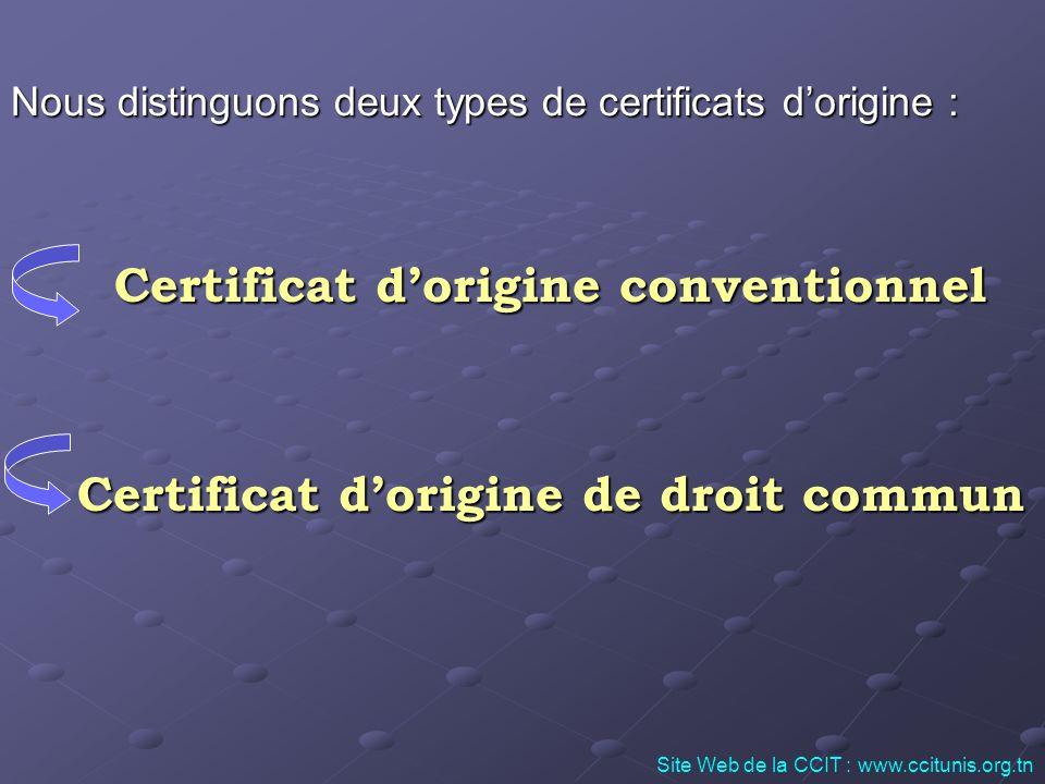 Certificat d'origine de droit commun