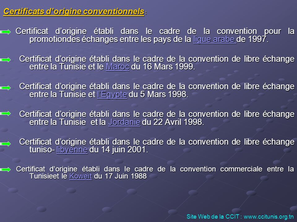 Certificats d'origine conventionnels :