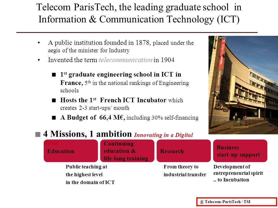 Telecom ParisTech, the leading graduate school in Information & Communication Technology (ICT)