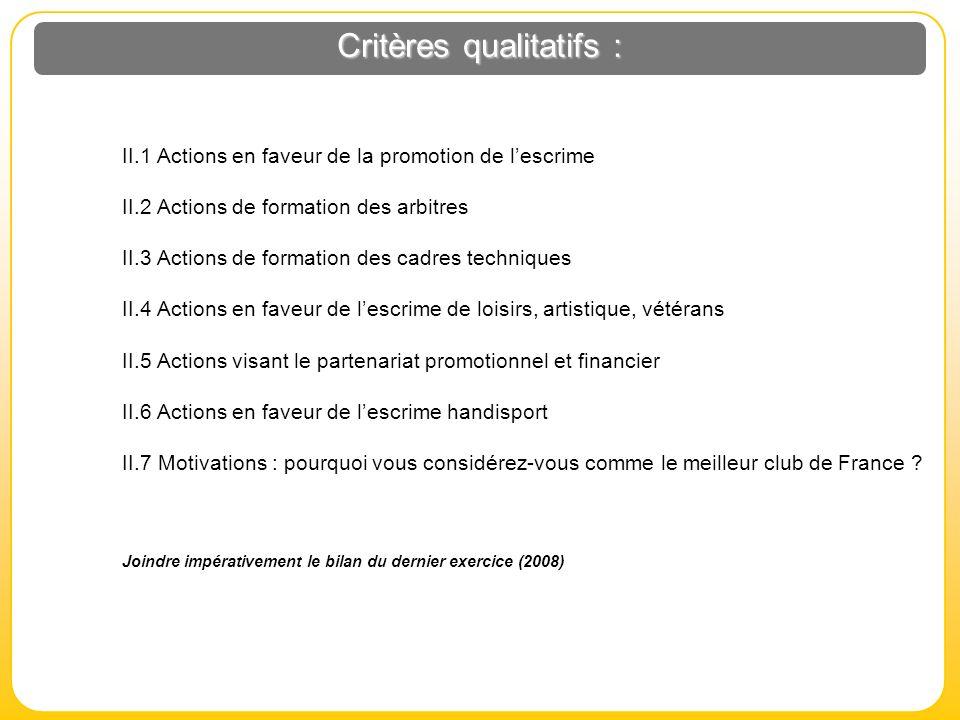 Critères qualitatifs :