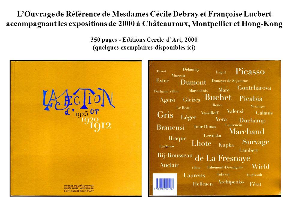 L'Ouvrage de Référence de Mesdames Cécile Debray et Françoise Lucbert accompagnant les expositions de 2000 à Châteauroux, Montpellier et Hong-Kong