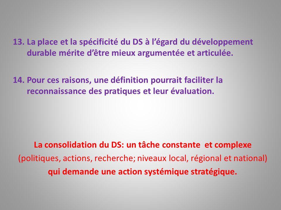 La consolidation du DS: un tâche constante et complexe