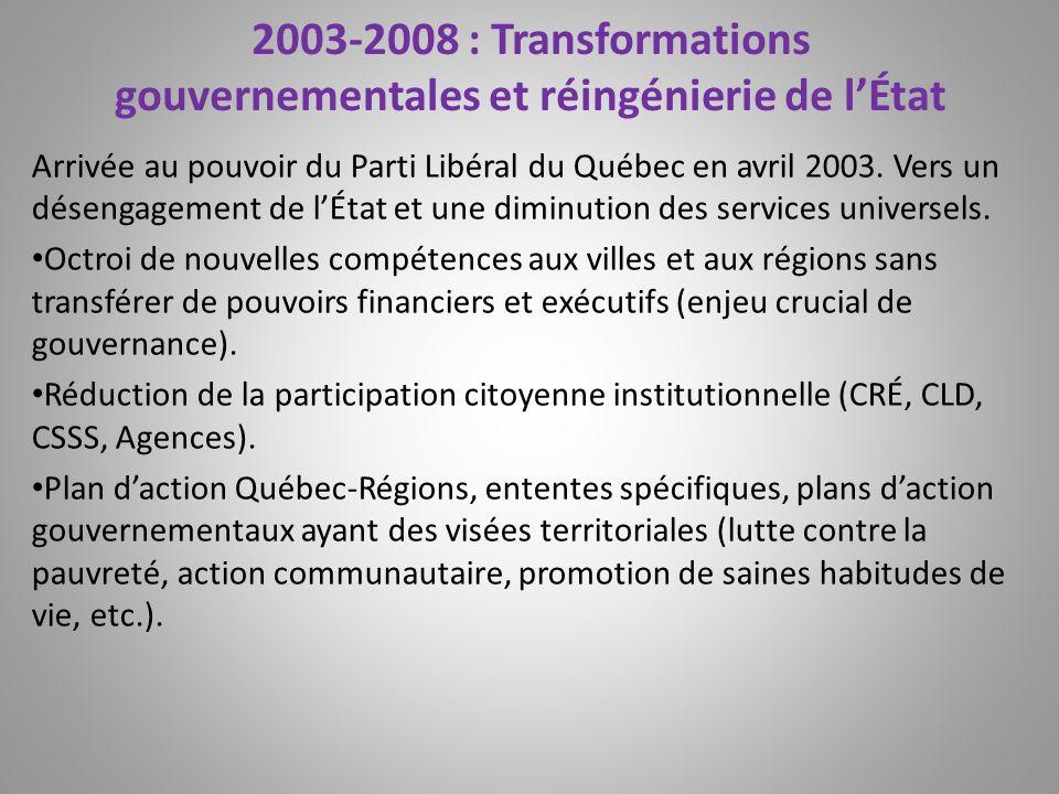 2003-2008 : Transformations gouvernementales et réingénierie de l'État