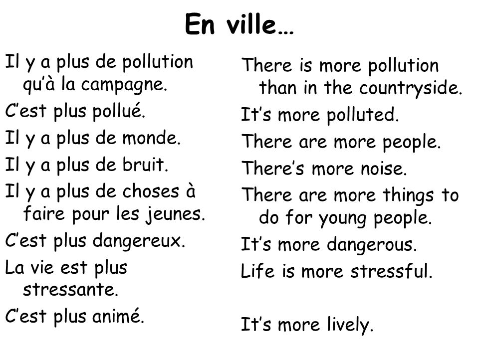 En ville… Il y a plus de pollution qu'à la campagne.