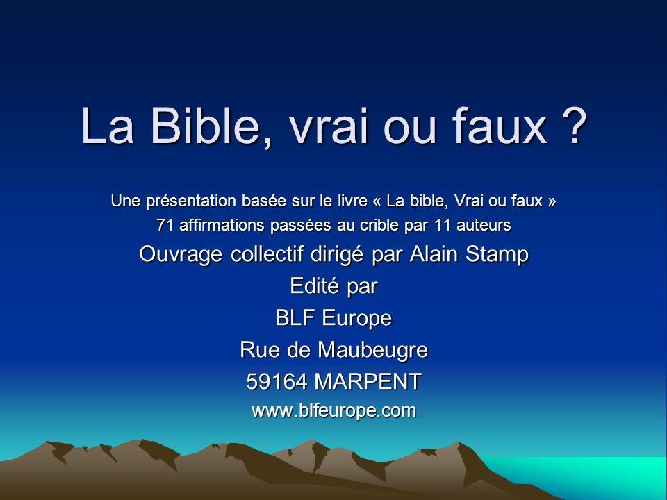 La Bible, vrai ou faux Ouvrage collectif dirigé par Alain Stamp