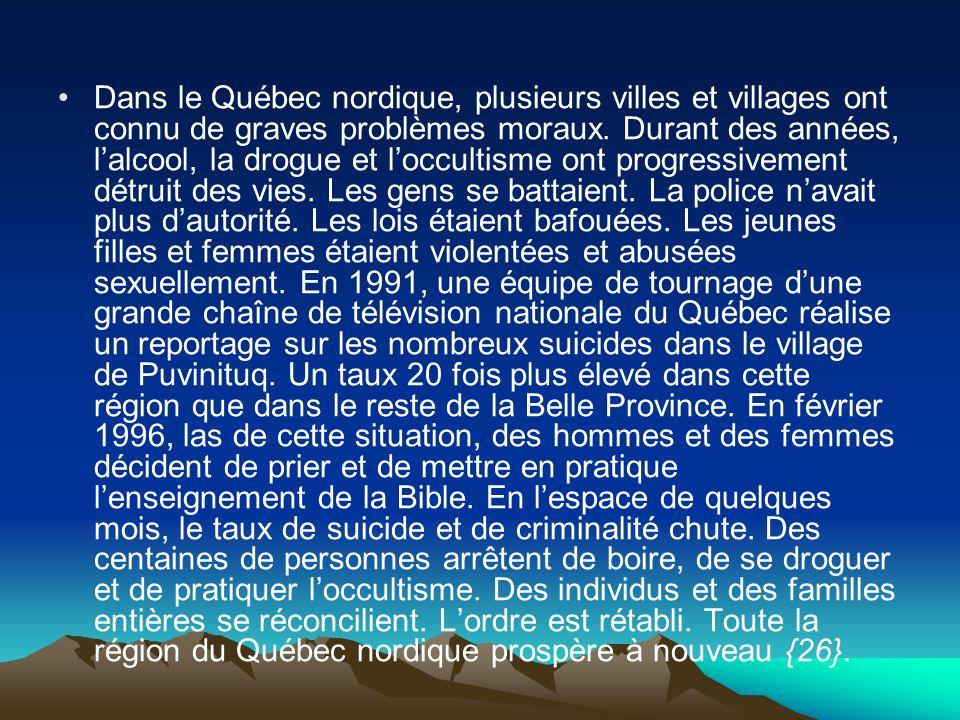 Dans le Québec nordique, plusieurs villes et villages ont connu de graves problèmes moraux.