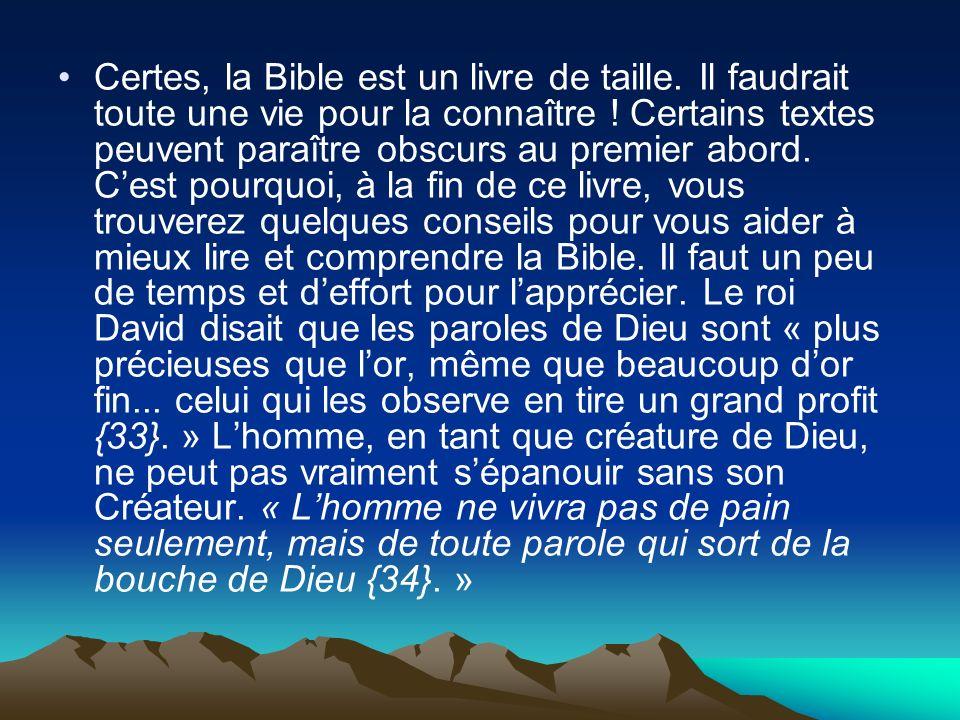 Certes, la Bible est un livre de taille
