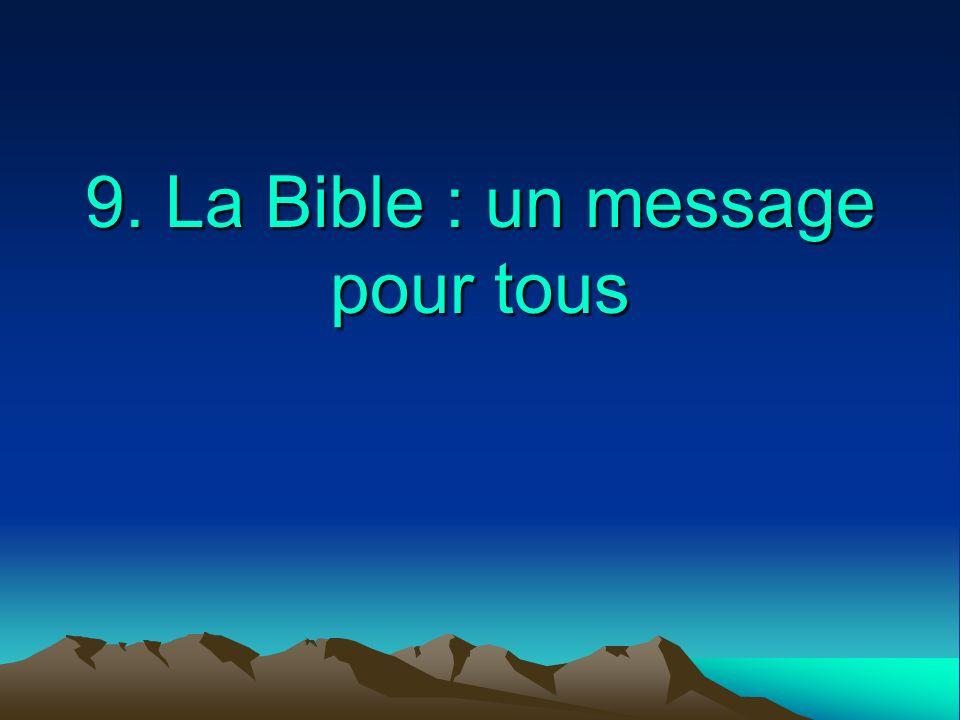 9. La Bible : un message pour tous