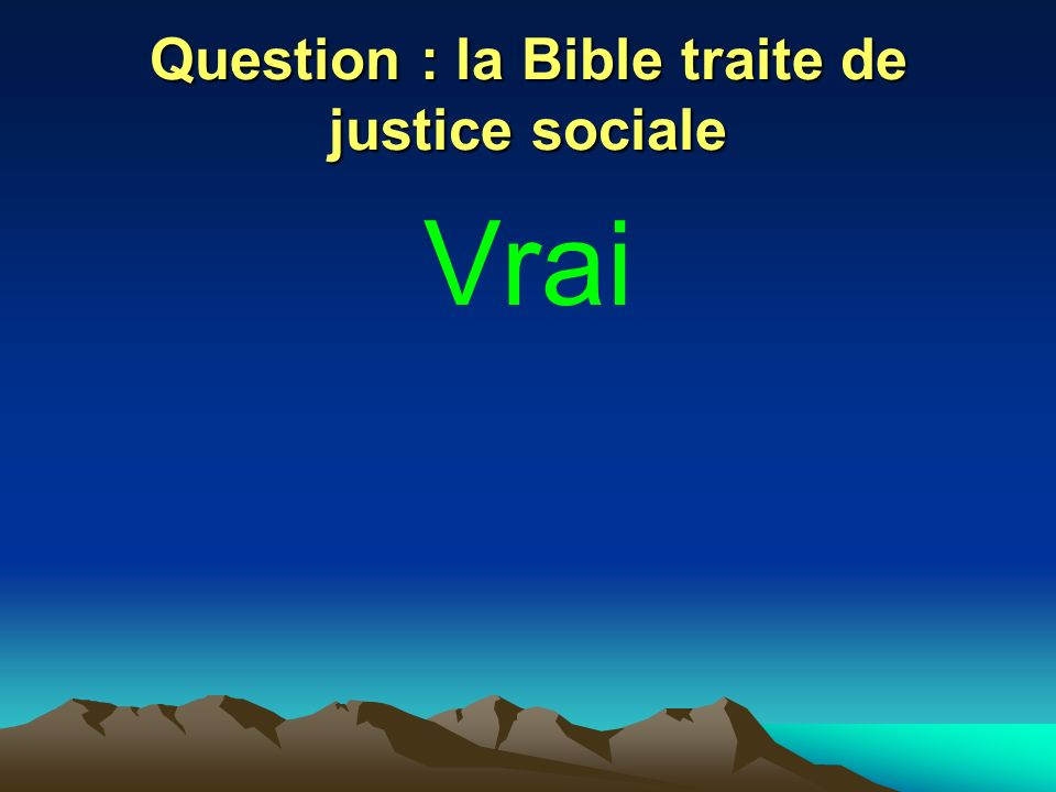 Question : la Bible traite de justice sociale