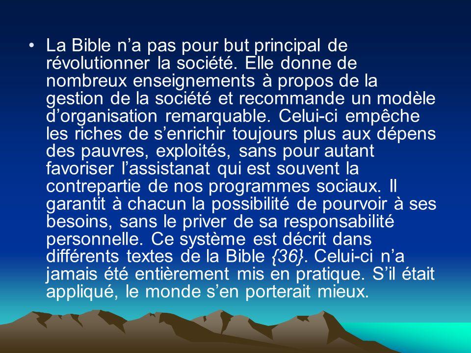 La Bible n'a pas pour but principal de révolutionner la société