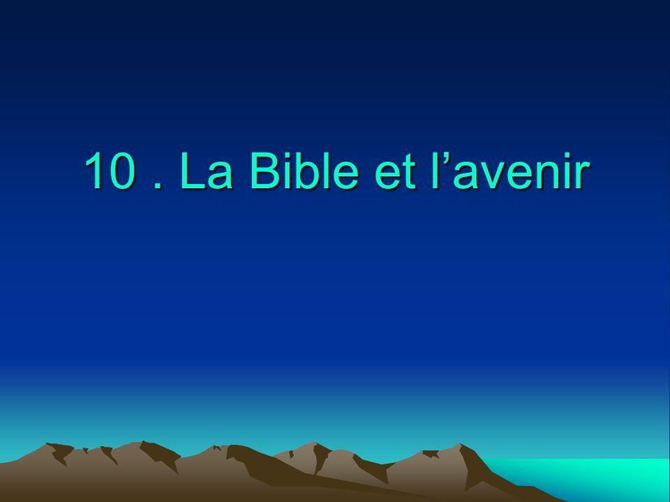 10 . La Bible et l'avenir