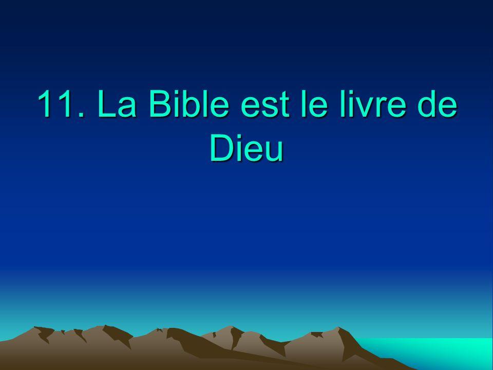 11. La Bible est le livre de Dieu