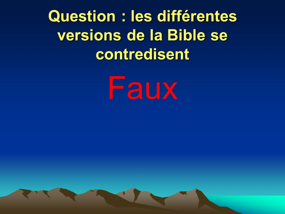 Question : les différentes versions de la Bible se contredisent