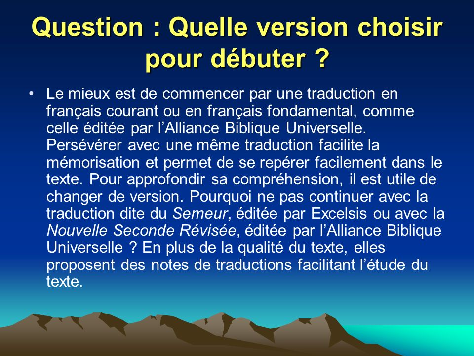 Question : Quelle version choisir pour débuter