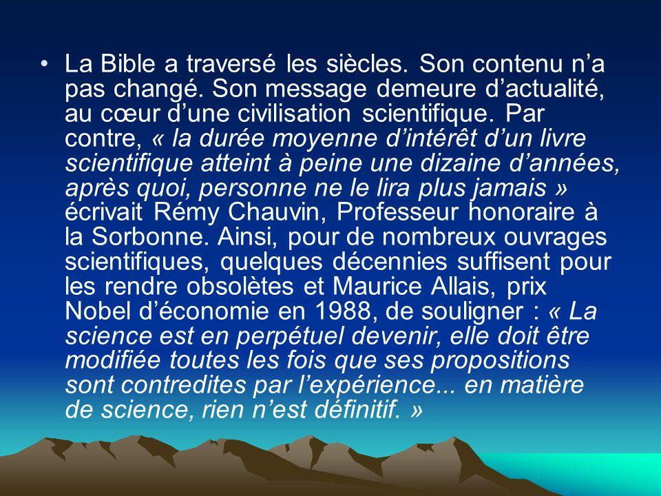 La Bible a traversé les siècles. Son contenu n'a pas changé