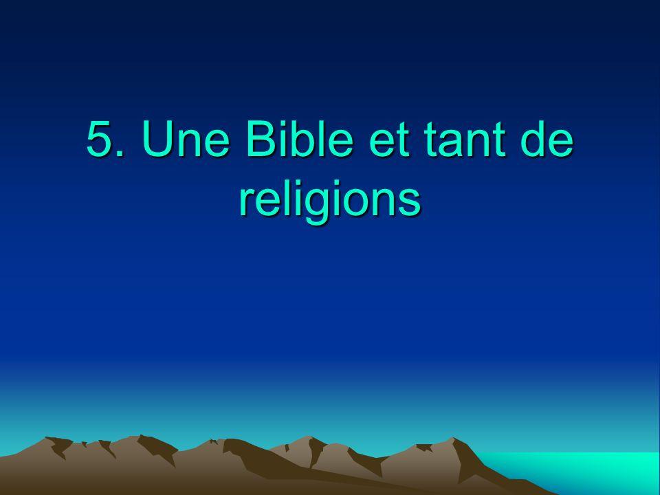 5. Une Bible et tant de religions