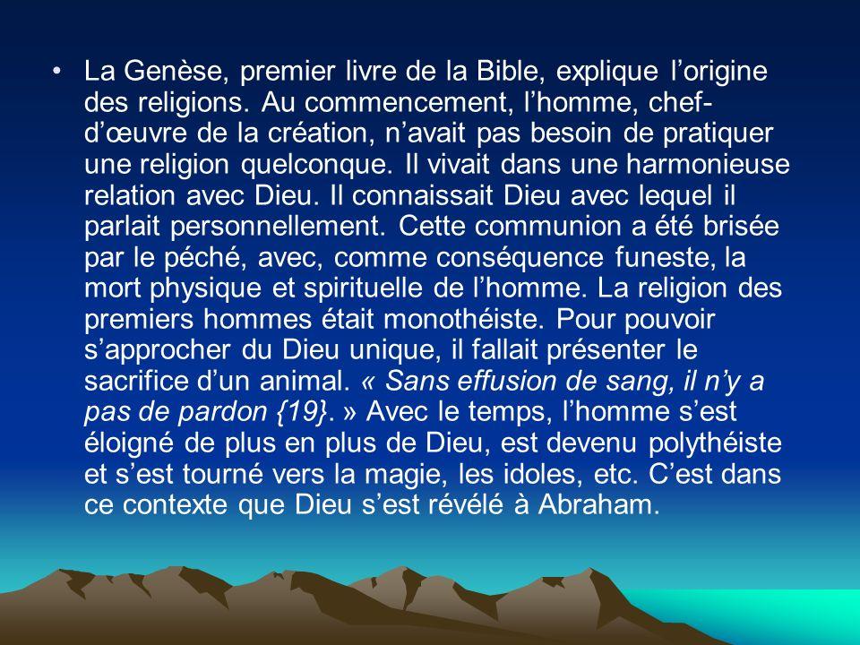 La Genèse, premier livre de la Bible, explique l'origine des religions