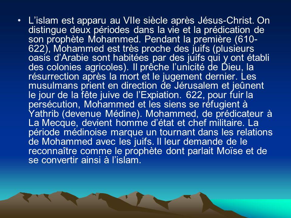 L'islam est apparu au VIIe siècle après Jésus-Christ