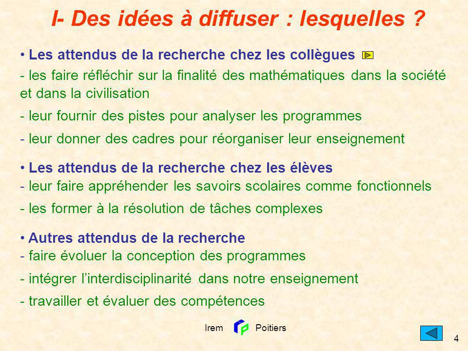 I- Des idées à diffuser : lesquelles