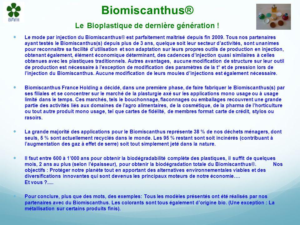 Biomiscanthus® Le Bioplastique de dernière génération !
