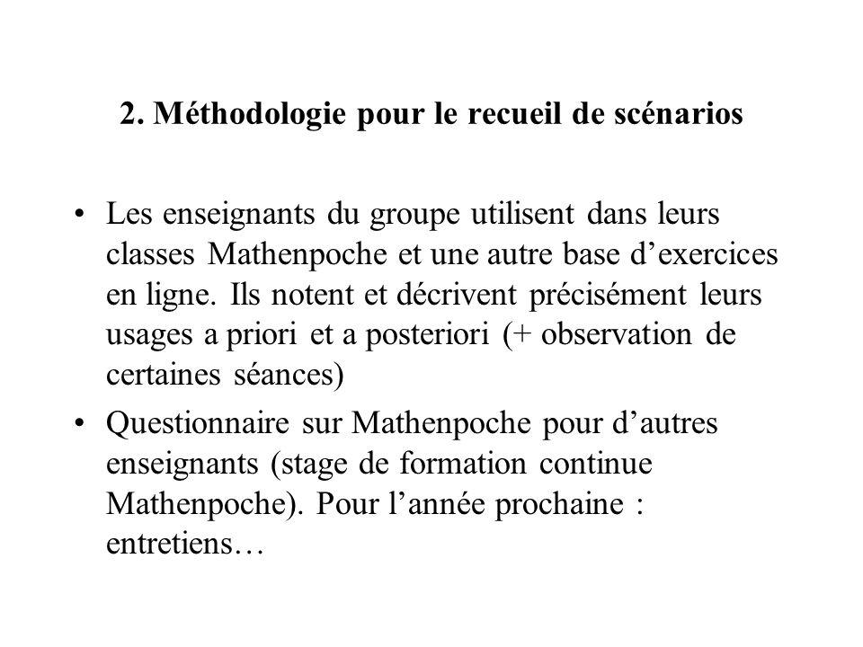 2. Méthodologie pour le recueil de scénarios