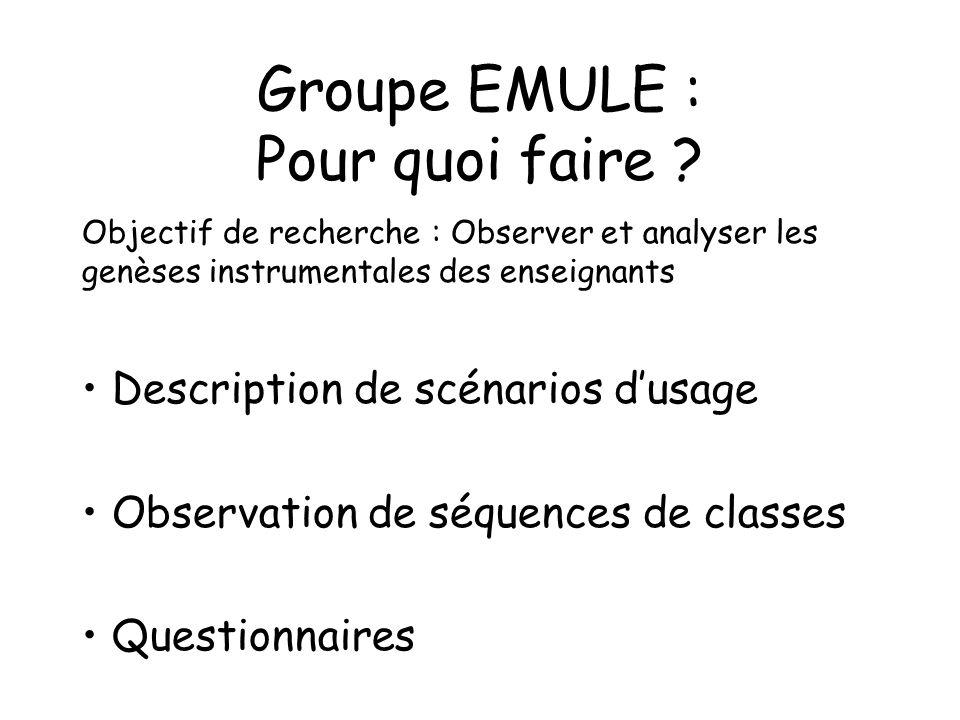 Groupe EMULE : Pour quoi faire