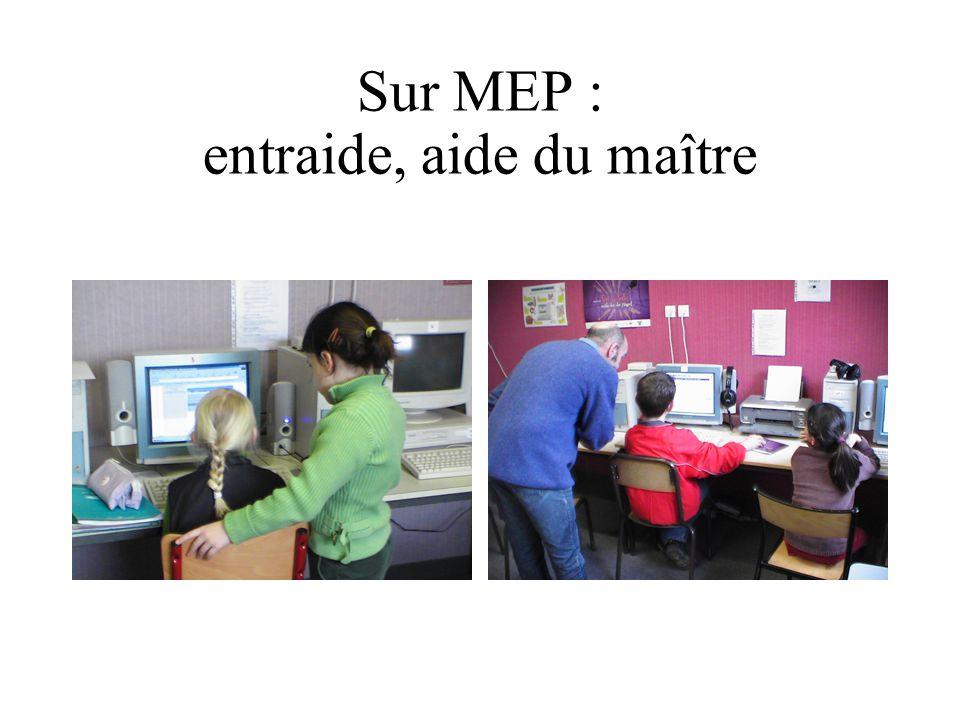 Sur MEP : entraide, aide du maître