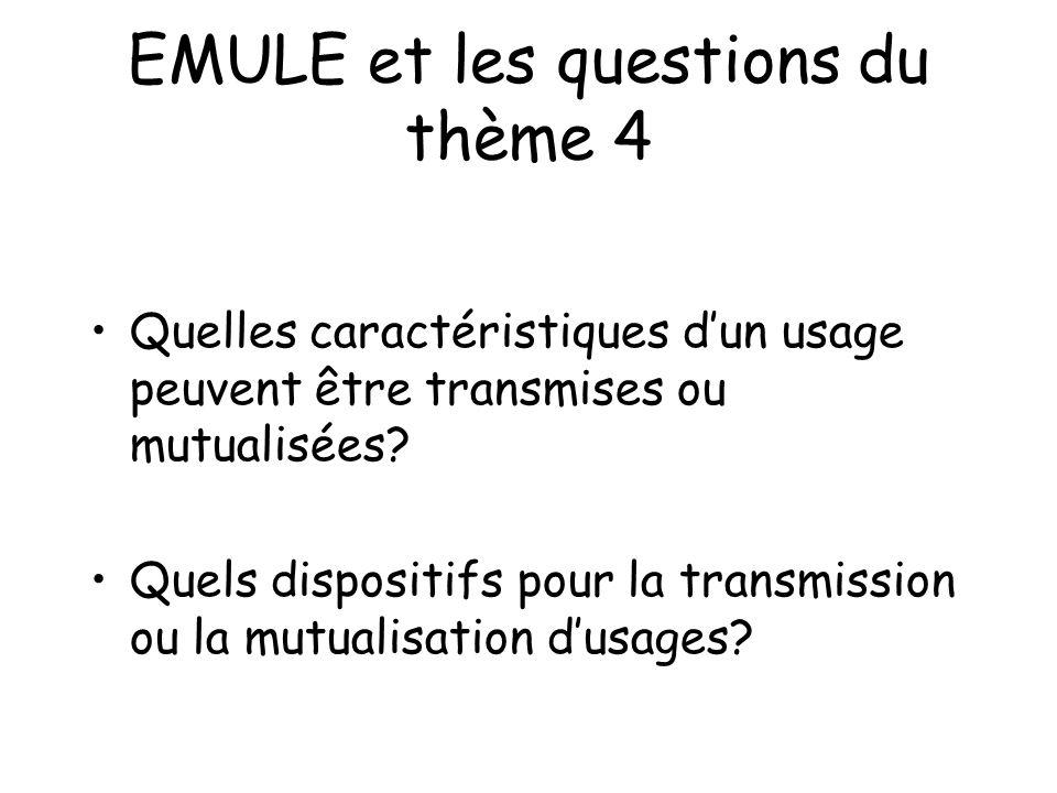EMULE et les questions du thème 4