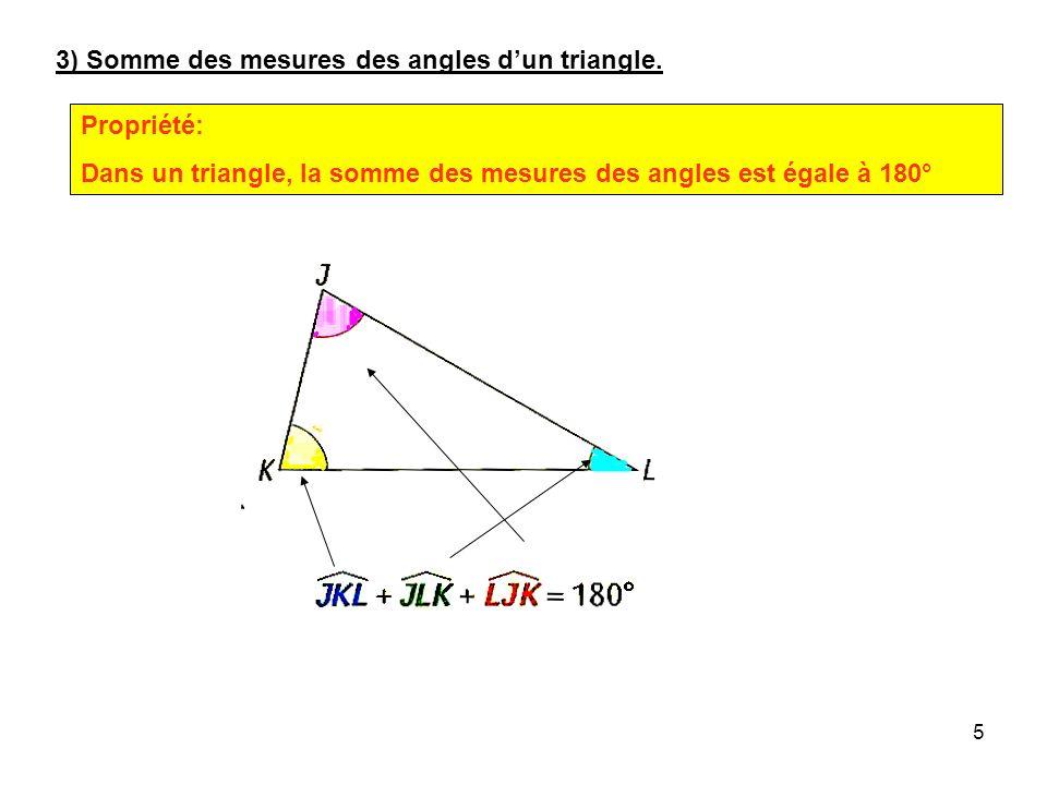 3) Somme des mesures des angles d'un triangle.
