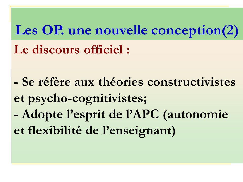 Les OP. une nouvelle conception(2)