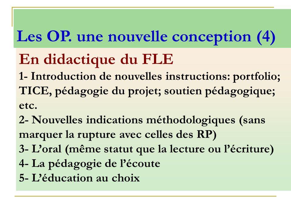 Les OP. une nouvelle conception (4)