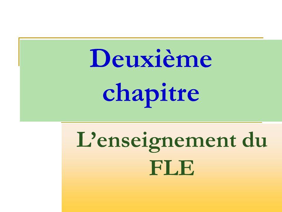 Deuxième chapitre L'enseignement du FLE