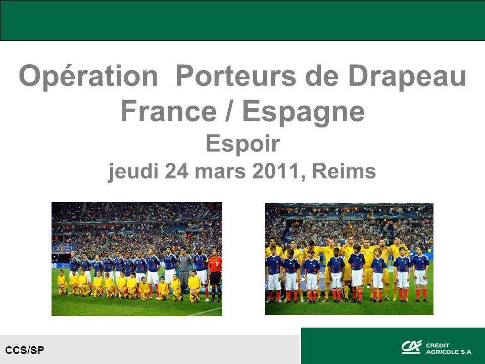 Opération Porteurs de Drapeau France / Espagne Espoir jeudi 24 mars 2011, Reims