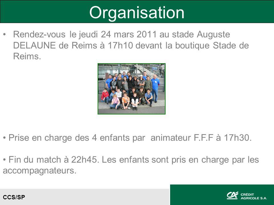 Organisation Rendez-vous le jeudi 24 mars 2011 au stade Auguste DELAUNE de Reims à 17h10 devant la boutique Stade de Reims.