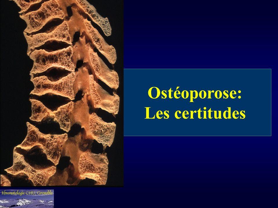 Ostéoporose: Les certitudes